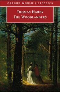 Foto Cover di Woodlanders, Ebook inglese di Thomas Hardy, edito da Oxford University Press, UK
