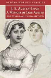 Memoir of Jane Austen: and Other Family Recollections