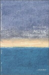 Foto Cover di Music: A Very Short Introduction, Ebook inglese di Nicholas Cook, edito da OUP Oxford