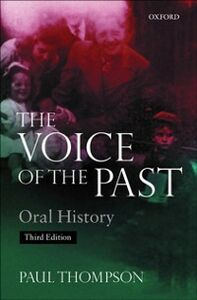 Ebook in inglese Voice of the Past: Oral History Thompson, Paul