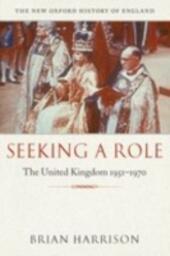Seeking a Role: The United Kingdom 1951--1970