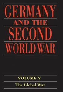 Foto Cover di Germany and the Second World War: Volume 5: Organization and Mobilization of the German Sphere of Power. Part I: Wartime Administration, Economy, and Manpower Resources, 1939-1941, Ebook inglese di  edito da OUP Oxford