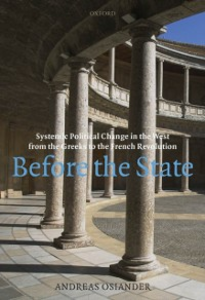 Ebook in inglese Before the State: Systemic Political Change in the West from the Greeks to the French Revolution Osiander, Andreas