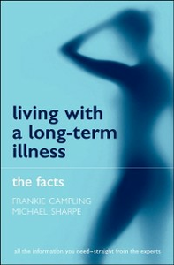 Ebook in inglese Living with a Long-term Illness: The Facts Campling, Frankie , Sharpe, Michael