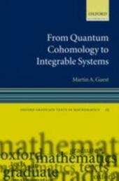 From Quantum Cohomology to Integrable Systems