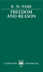 Ebook in inglese Freedom and Reason Hare, R. M.