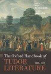 Oxford Handbook of Tudor Literature: 1485-1603