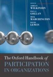 Oxford Handbook of Participation in Organizations