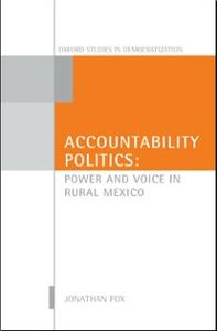 Ebook in inglese Accountability Politics: Power and Voice in Rural Mexico Fox, Jonathan A.