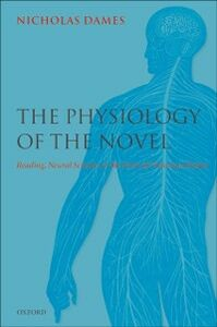 Foto Cover di Physiology of the Novel: Reading, Neural Science, and the Form of Victorian Fiction, Ebook inglese di Nicholas Dames, edito da OUP Oxford