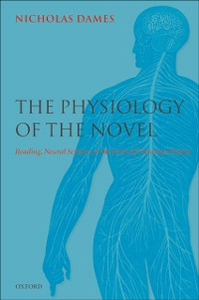 Ebook in inglese Physiology of the Novel: Reading, Neural Science, and the Form of Victorian Fiction Dames, Nicholas