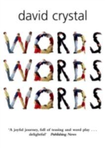 Foto Cover di Words Words Words, Ebook inglese di David Crystal, edito da OUP Oxford