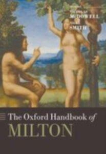 Foto Cover di Oxford Handbook of Milton, Ebook inglese di  edito da OUP Oxford