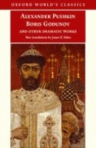 Ebook in inglese Boris Godunov and Other Dramatic Works Pushkin, Alexander