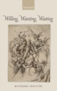 Ebook in inglese Willing, Wanting, Waiting Holton, Richard