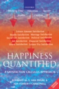 Foto Cover di Happiness Quantified: A Satisfaction Calculus Approach, Ebook inglese di Ada Ferrer-i-Carbonell,Bernard M. S. van Praag, edito da OUP Oxford