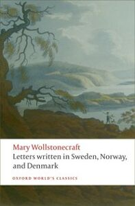 Ebook in inglese Letters written in Sweden, Norway, and Denmark Wollstonecraft, Mary
