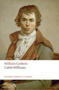 Foto Cover di Caleb Williams, Ebook inglese di William Godwin, edito da OUP Oxford