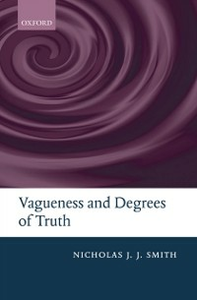 Ebook in inglese Vagueness and Degrees of Truth Smith, Nicholas J. J.