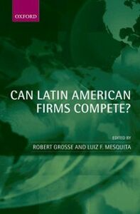 Ebook in inglese Can Latin American Firms Compete? -, -