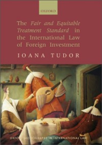 Ebook in inglese Fair and Equitable Treatment Standard in the International Law of Foreign Investment Tudor, Ioana