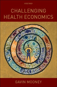 Ebook in inglese Challenging Health Economics Mooney, Gavin