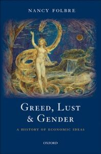 Ebook in inglese Greed, Lust and Gender: A History of Economic Ideas Folbre, Nancy