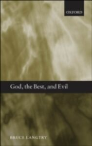 Foto Cover di God, the Best, and Evil, Ebook inglese di Bruce Langtry, edito da OUP Oxford