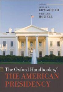 Foto Cover di Oxford Handbook of the American Presidency, Ebook inglese di  edito da OUP Oxford