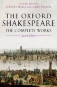 Foto Cover di William Shakespeare: The Complete Works, Ebook inglese di William Shakespeare, edito da OUP Oxford