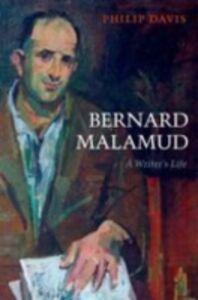 Foto Cover di Bernard Malamud: A Writer's Life, Ebook inglese di Philip Davis, edito da OUP Oxford