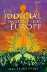 Ebook in inglese Judicial Construction of Europe Stone Sweet, Alec