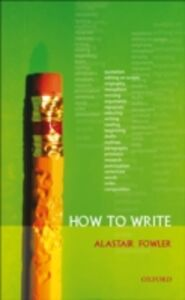 Ebook in inglese How to Write Fowler, Alastair