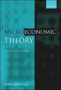 Ebook in inglese Microeconomic Theory: A Concise Course Bergin, James