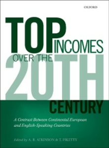 Ebook in inglese Top Incomes Over the Twentieth Century: A Contrast Between Continental European and English-Speaking Countries -, -