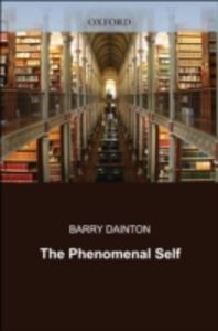 Foto Cover di Phenomenal Self, Ebook inglese di Barry Dainton, edito da OUP Oxford