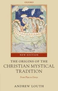 Ebook in inglese Origins of the Christian Mystical Tradition: From Plato to Denys Louth, Andrew