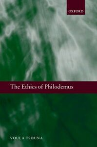 Ebook in inglese Ethics of Philodemus Tsouna, Voula