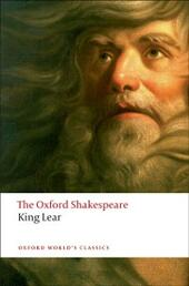 History of King Lear: The Oxford Shakespeare