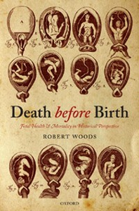 Ebook in inglese Death before Birth: Fetal Health and Mortality in Historical Perspective Woods, Robert