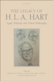 Legacy of H.L.A. Hart: Legal, Political and Moral Philosophy