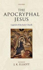 Foto Cover di Apocryphal Jesus: Legends of the Early Church, Ebook inglese di  edito da OUP Oxford