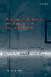 Ebook in inglese Writing, Performance, and Authority in Augustan Rome Lowrie, Michele