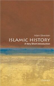 Ebook in inglese Islamic History: A Very Short Introduction Silverstein, Adam J.