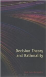 Ebook in inglese Decision Theory and Rationality Berm&uacute , dez, Jos&eacute ,  Luis