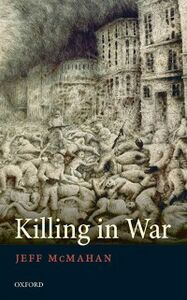 Foto Cover di Killing in War, Ebook inglese di Jeff McMahan, edito da OUP Oxford