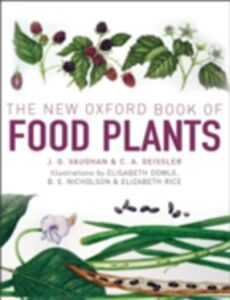 Foto Cover di New Oxford Book of Food Plants, Ebook inglese di Catherine Geissler,John Vaughan, edito da OUP Oxford