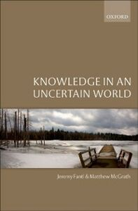 Ebook in inglese Knowledge in an Uncertain World Fantl, Jeremy , McGrath, Matthew