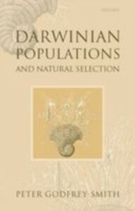 Foto Cover di Darwinian Populations and Natural Selection, Ebook inglese di Peter Godfrey-Smith, edito da OUP Oxford