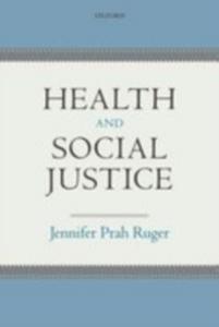 Ebook in inglese Health and Social Justice Ruger, Jennifer Prah
